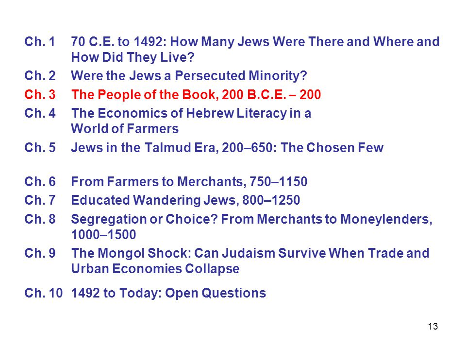 13 Ch. 1 70 C.E. to 1492: How Many Jews Were There and Where and How Did They Live.