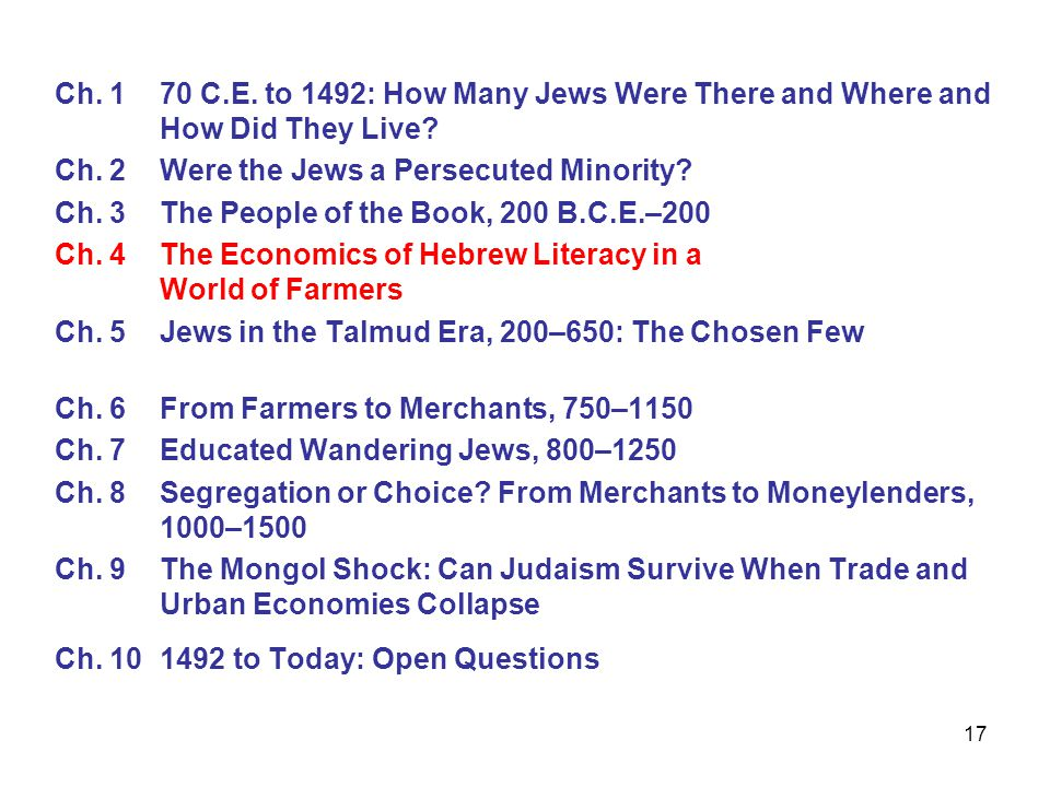 17 Ch. 1 70 C.E. to 1492: How Many Jews Were There and Where and How Did They Live.
