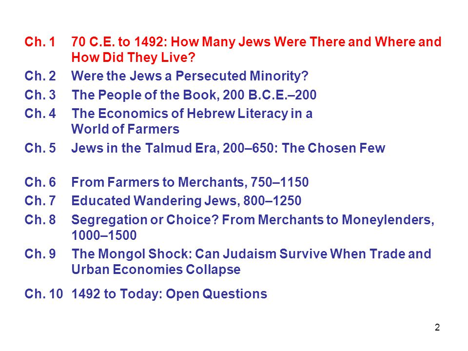 43 If all Jews were literate in 650, why were they still farmers in 650.