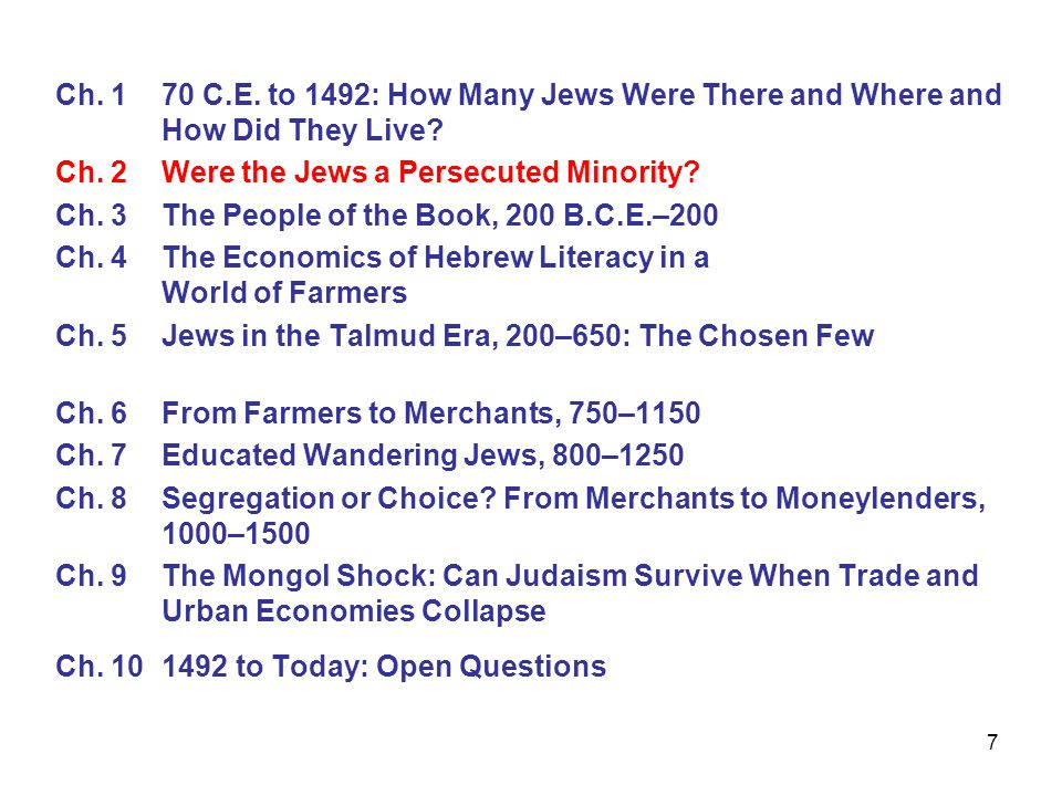 7 Ch. 1 70 C.E. to 1492: How Many Jews Were There and Where and How Did They Live.