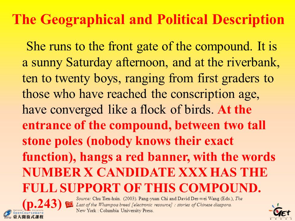 The Geographical and Political Description She runs to the front gate of the compound. It is a sunny Saturday afternoon, and at the riverbank, ten to