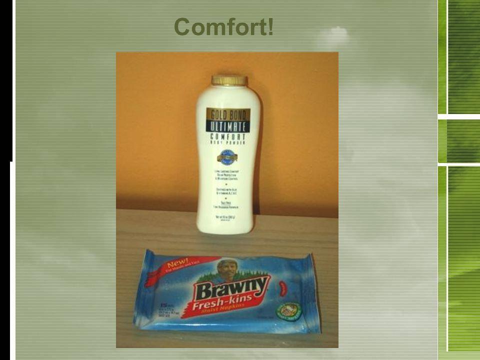 Comfort!