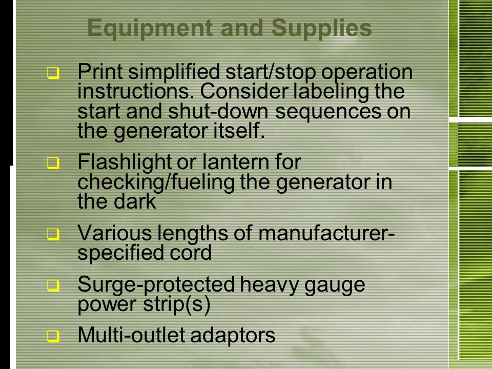 Equipment and Supplies Print simplified start/stop operation instructions.