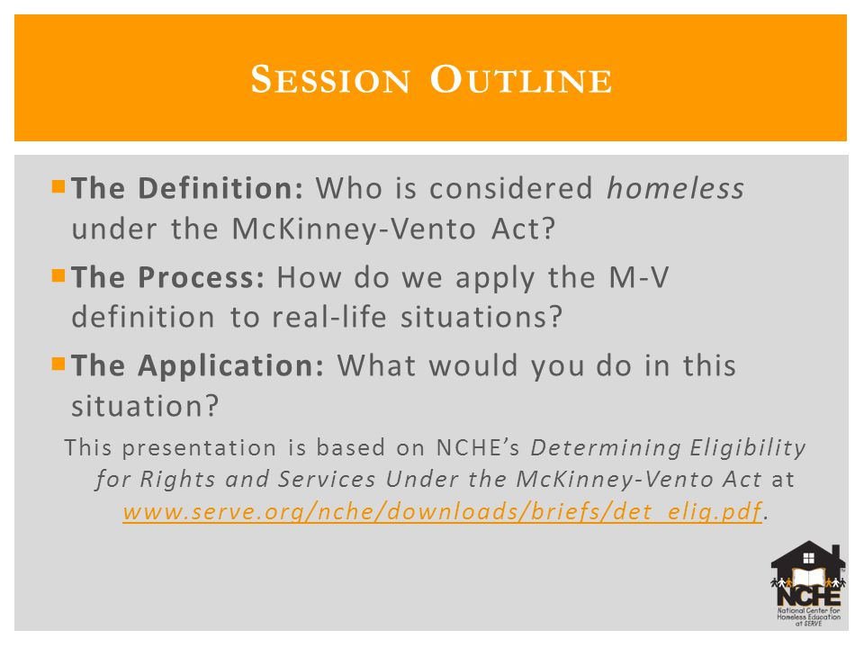 The Definition: Who is considered homeless under the McKinney-Vento Act.