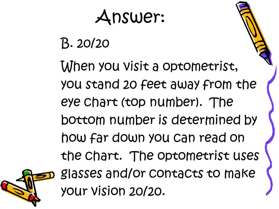 Answer: B.