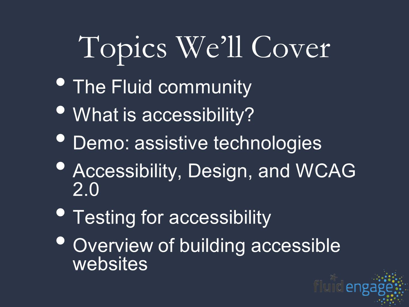 Tools for Evaluating Accessibility