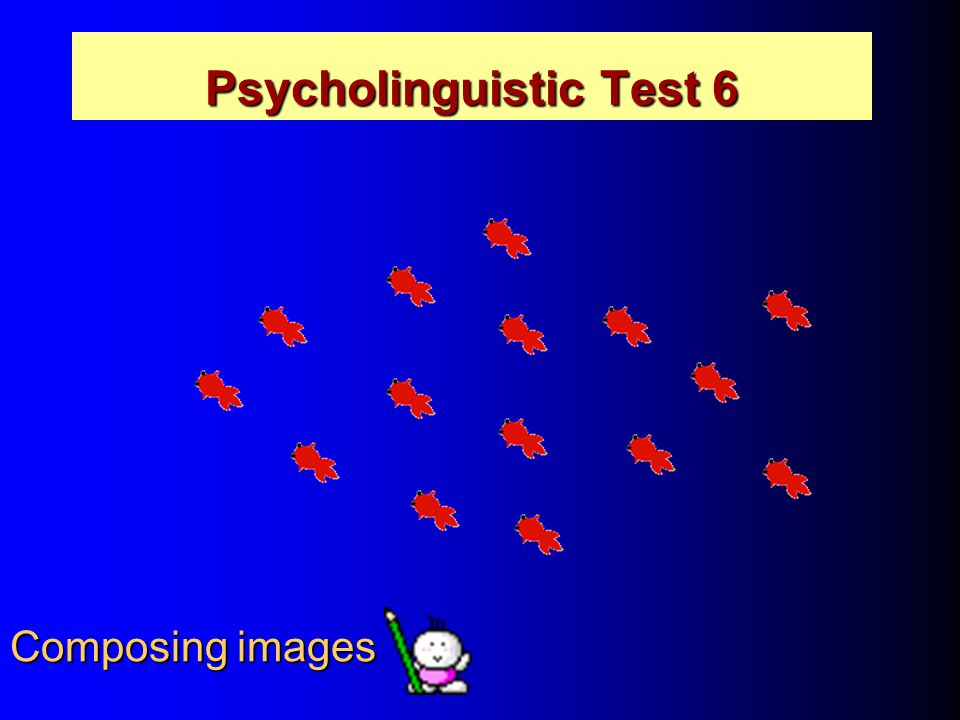 Psycholinguistic Test 6 Composing images