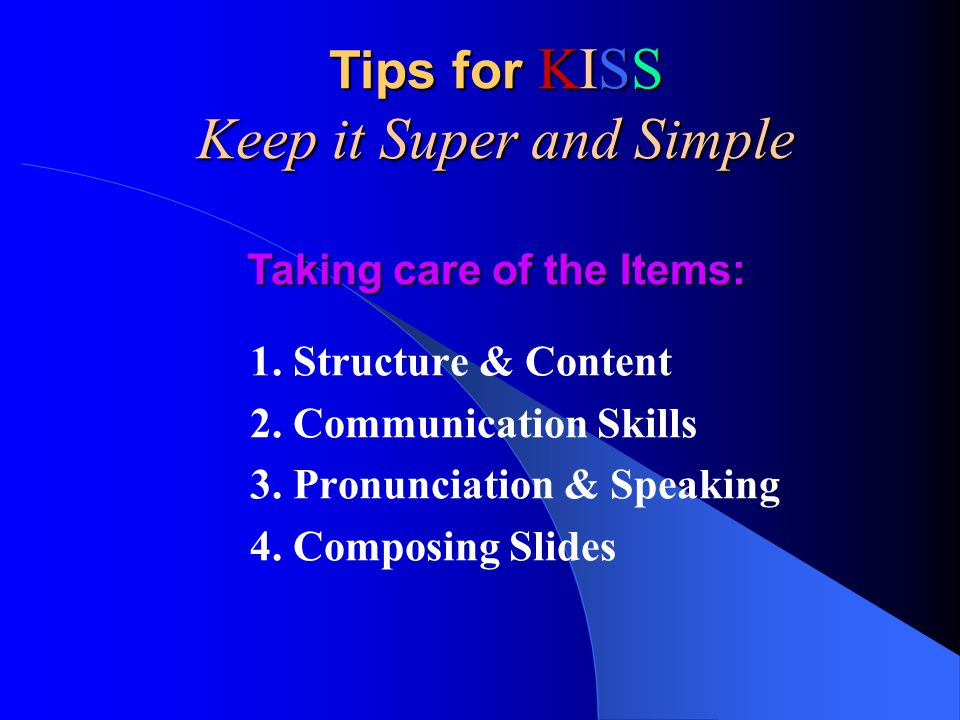 1. Structure & Content 2. Communication Skills 3.