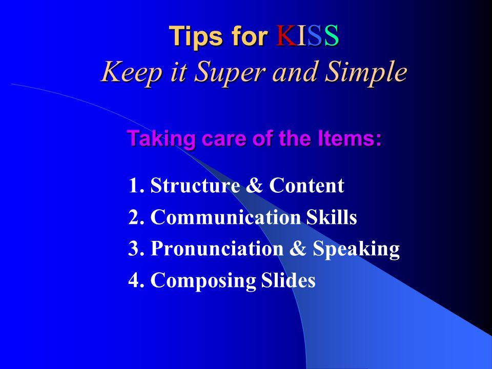 1.Structure & Content 2. Communication Skills 3. Pronunciation & Speaking 4.