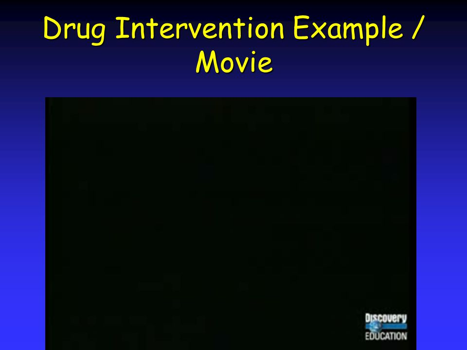 Drug Intervention Example / Movie
