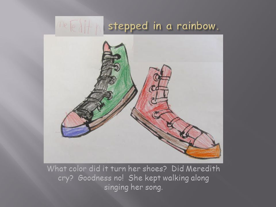 What color did it turn her shoes. Did Meredith cry.