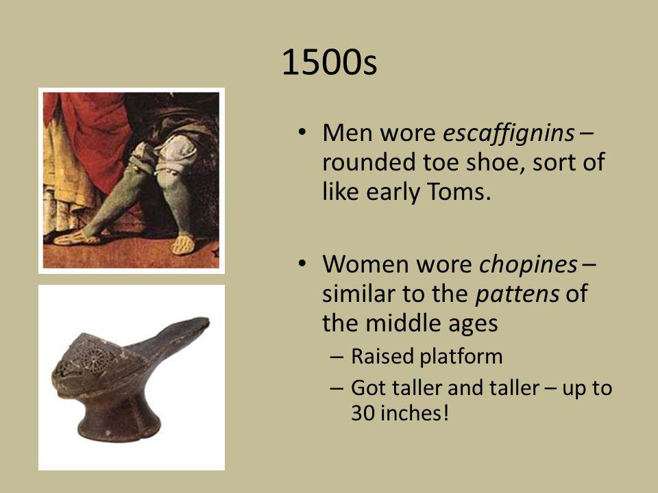 1600s Men wore heeled shoes with red soles – Louis XVI liked these and made them popular.