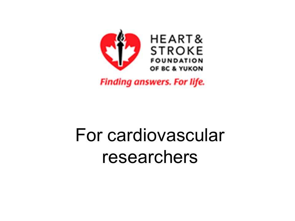 For cardiovascular researchers