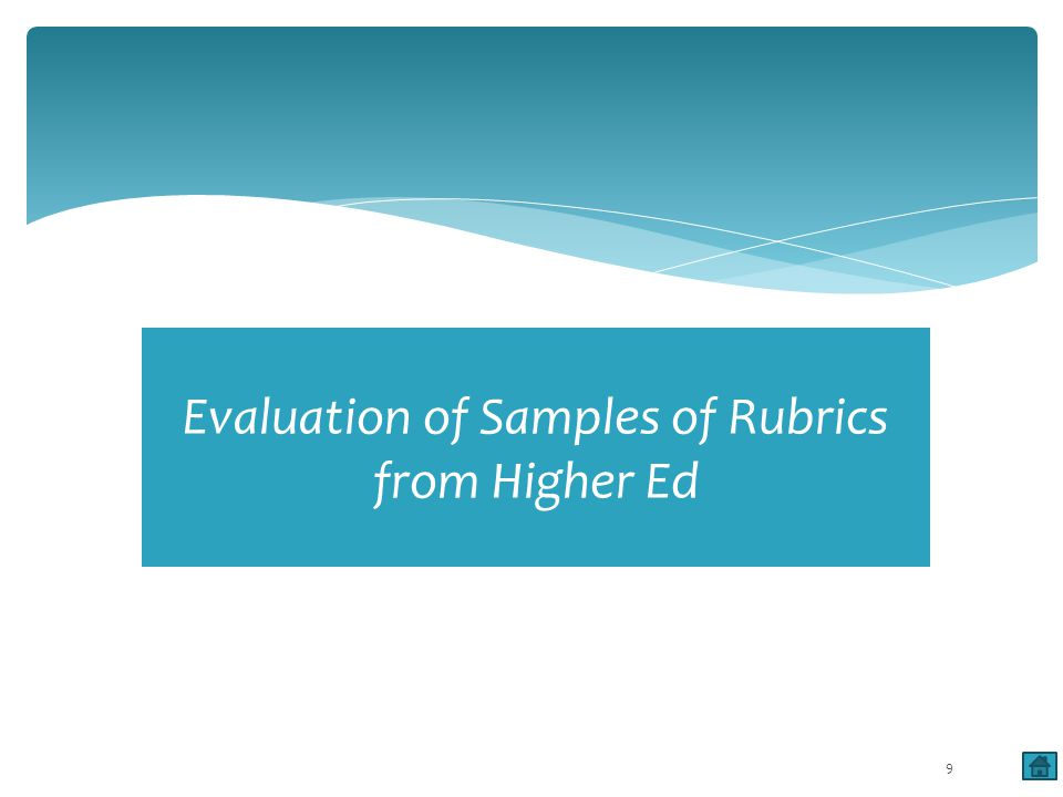 Evaluation of Samples of Rubrics from Higher Ed 9