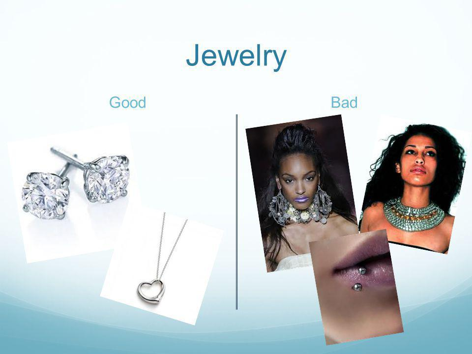 Jewelry GoodBad
