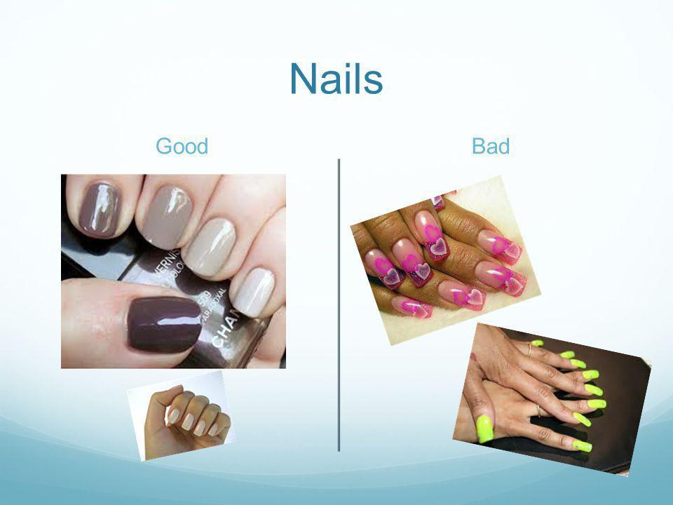 Nails GoodBad