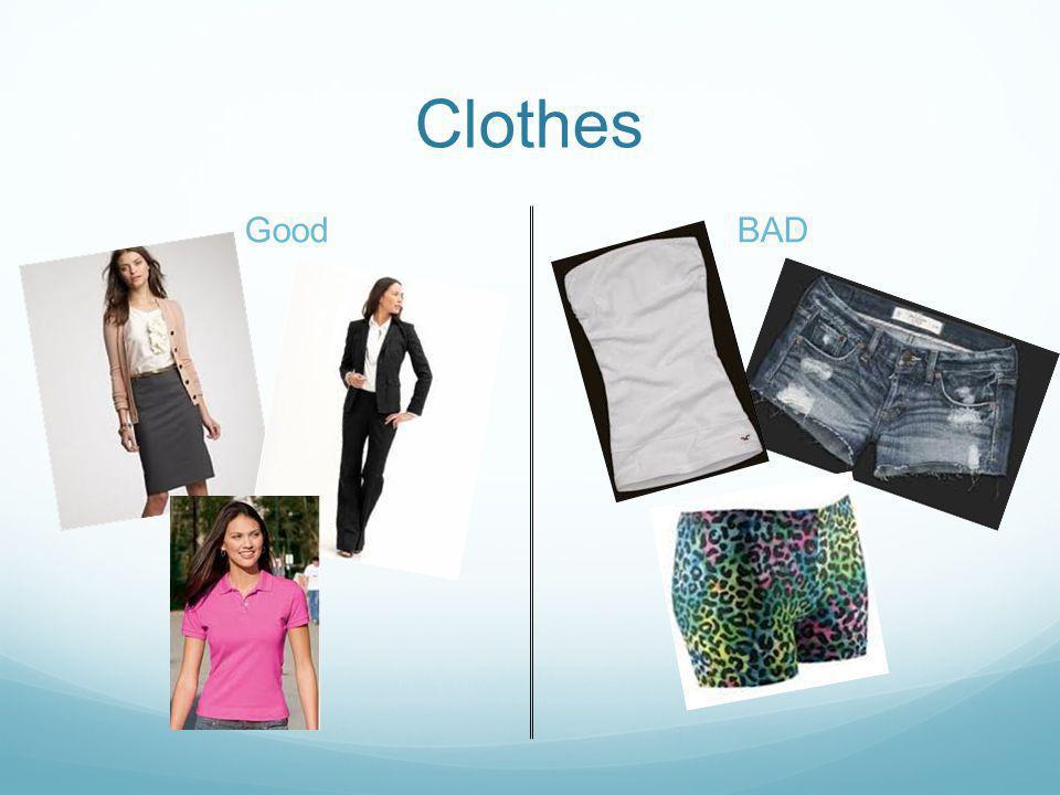 Clothes GoodBAD