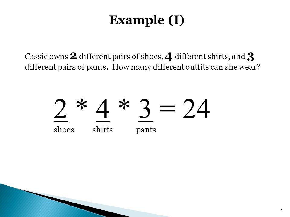 Example (I) ShoesShirtsPants ShirtsPants Shirts 6