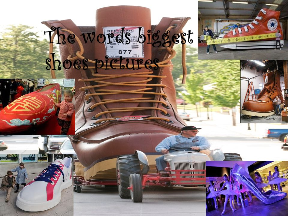 The words biggest shoes pictures
