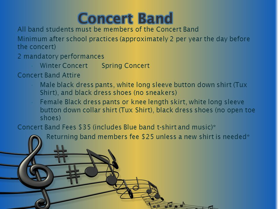 Sign up for Parent Portal /List Serve Keep your email address current with band Check band website (pamsband.com) Refer to monthly schedule on the band web-site Read all the e-mails Mr.