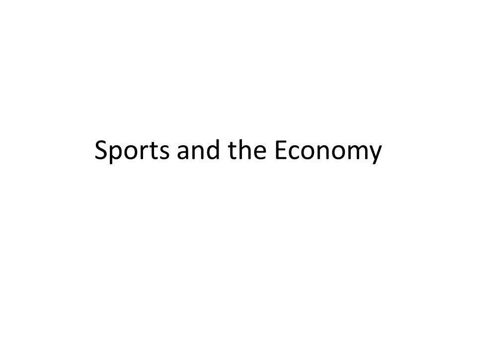 Sports and the Economy