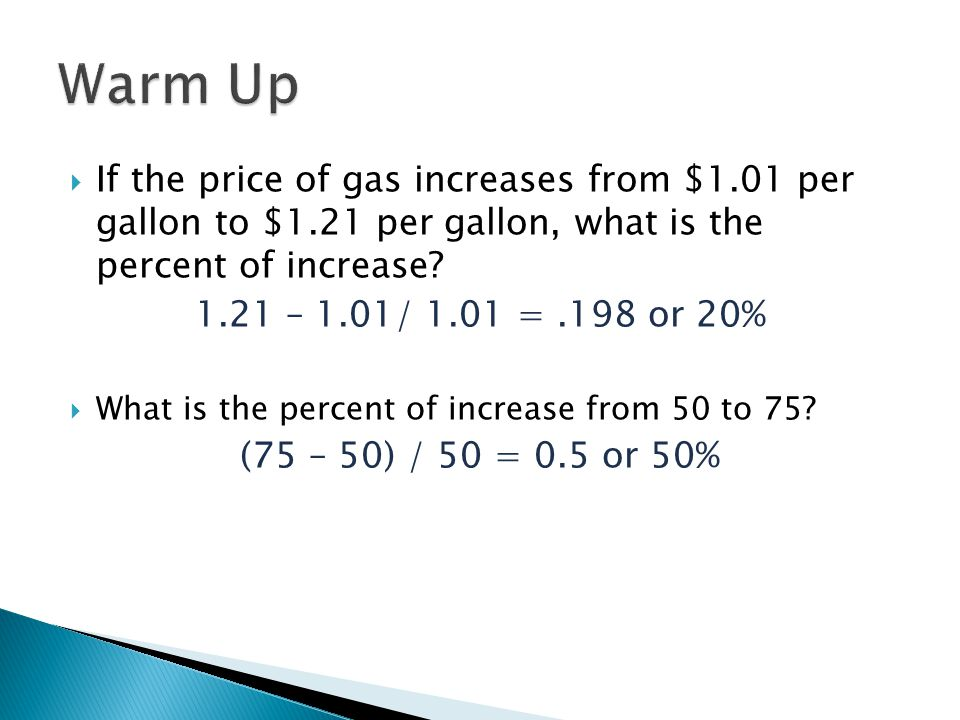 If the price of gas increases from $1.01 per gallon to $1.21 per gallon, what is the percent of increase.