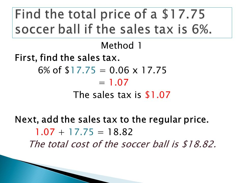Method 1 First, find the sales tax.