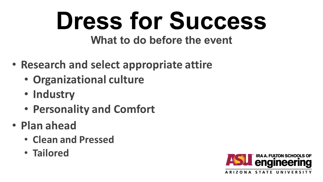 Dress For Success Research the organization and industry Online Colleagues Personal Network Friends Family Professional Network LinkedIn Professional Associations