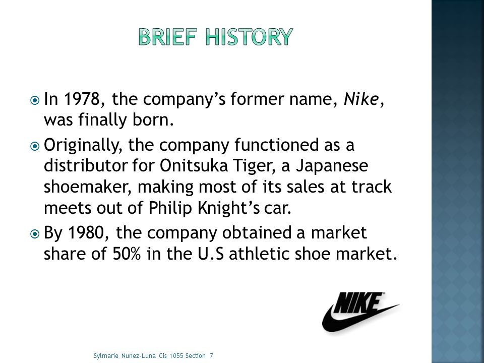 Nike has grown to be the world s largest marketer of athletic footwear and apparel.