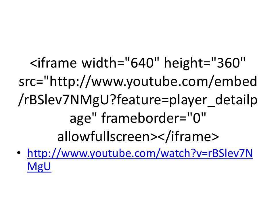 http://www.youtube.com/watch?v=rBSlev7N MgU http://www.youtube.com/watch?v=rBSlev7N MgU