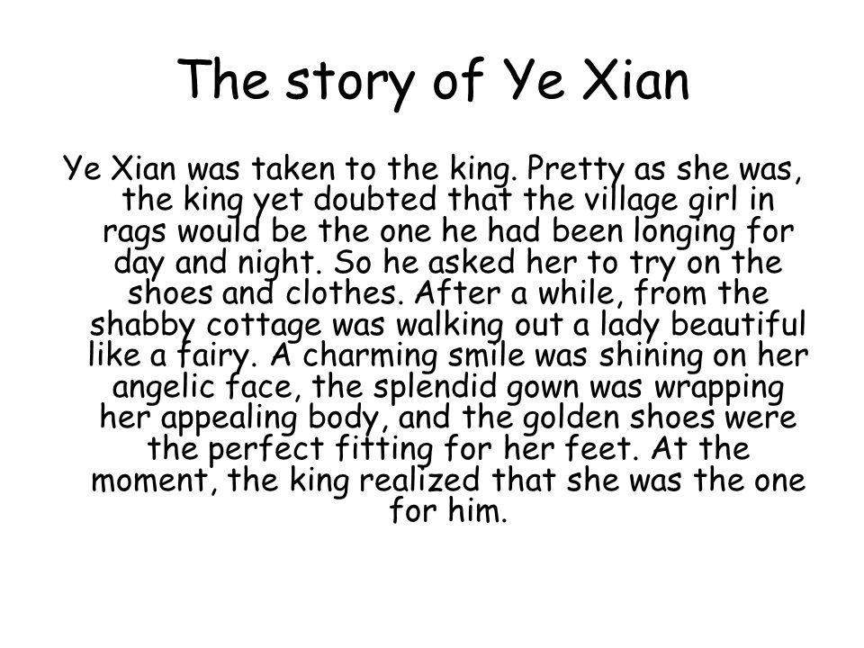 The story of Ye Xian Ye Xian was taken to the king.