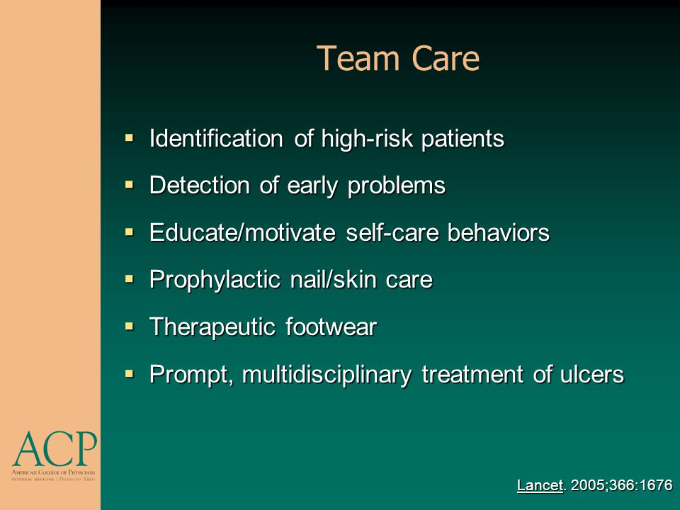 Team Care Reduces Ulcers/Amputations 50%-80% reductions in ulcers/amputations 50%-80% reductions in ulcers/amputations Economic modeling studies Economic modeling studies Cost-effective if 25%-40% reduction in ulcer rate Cost-effective if 25%-40% reduction in ulcer rate Cost-saving if > 40% reduction in ulcer rate Cost-saving if > 40% reduction in ulcer rate Lancet.