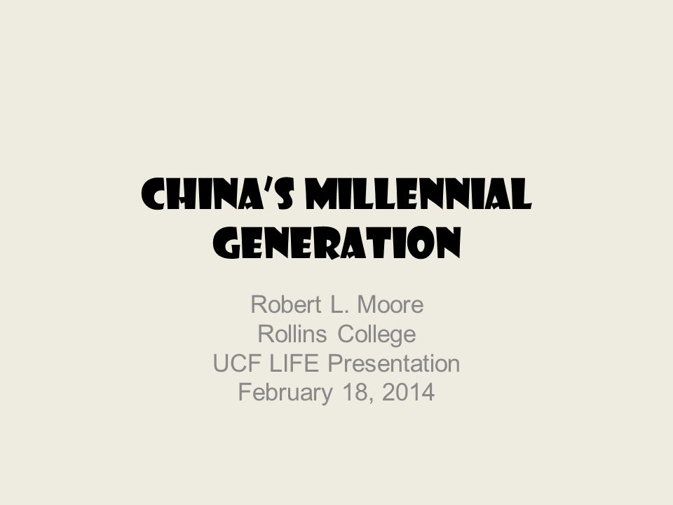 Chinas Millennial Generation Robert L.