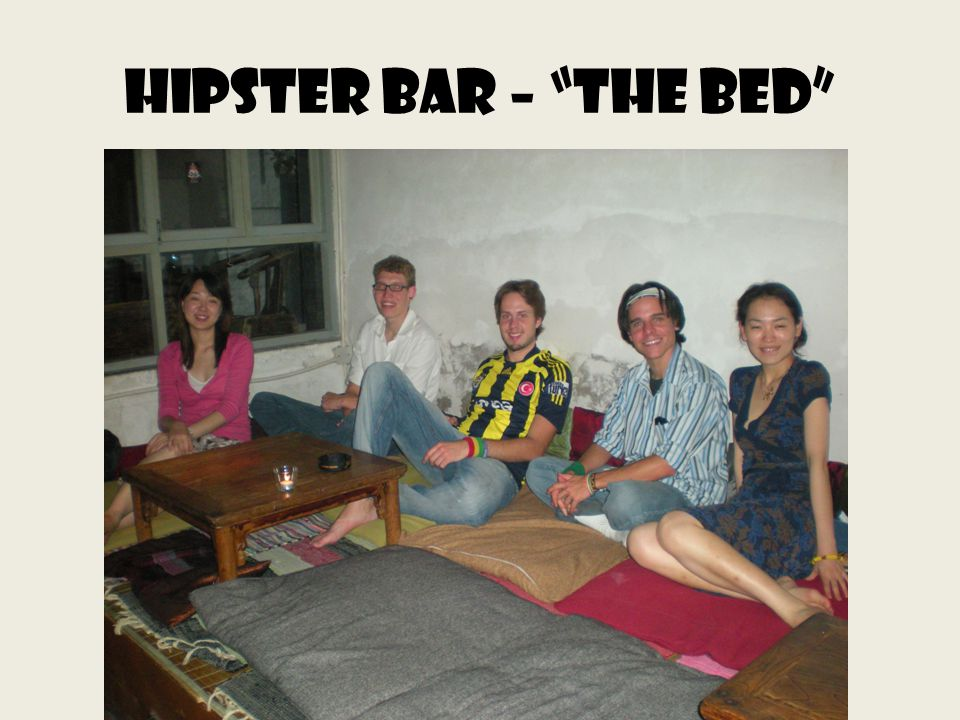 Hipster bar – the bed