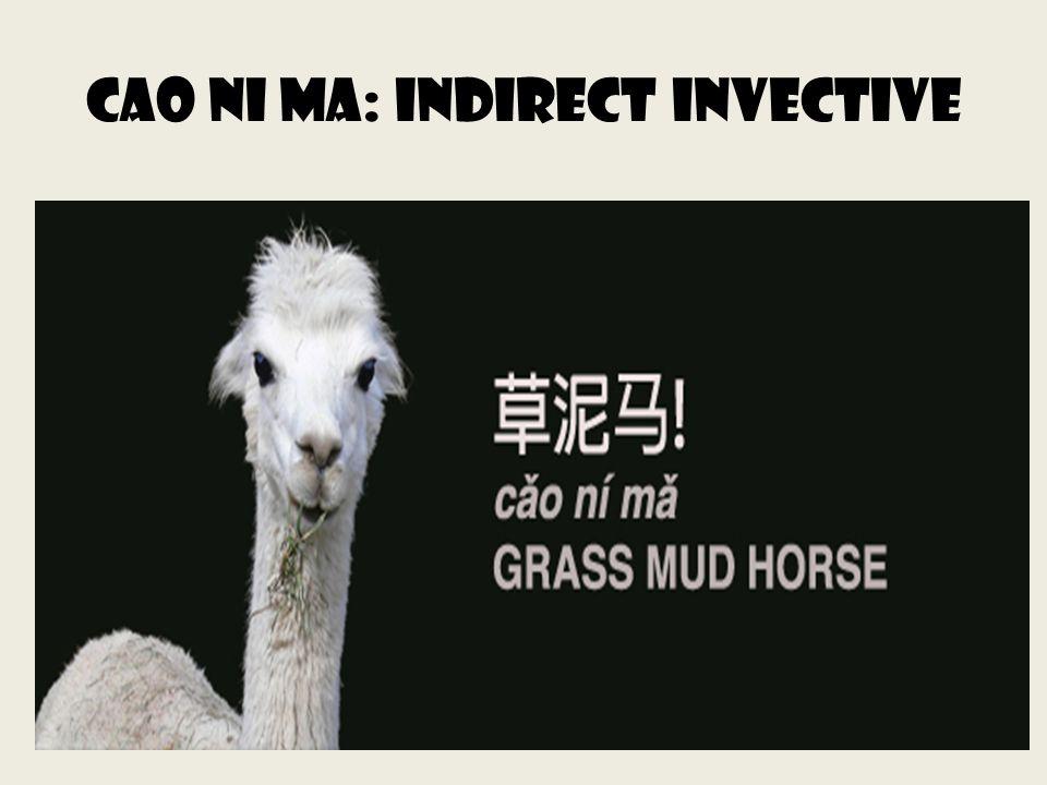 Cao ni ma: Indirect invective