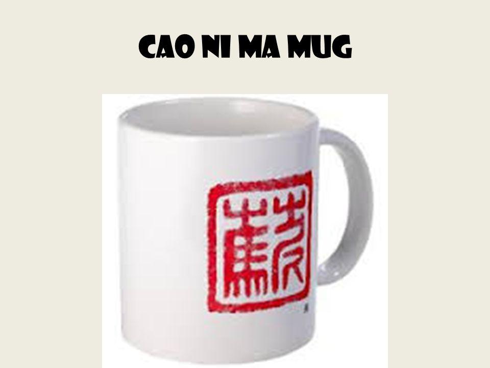 Cao ni ma mug