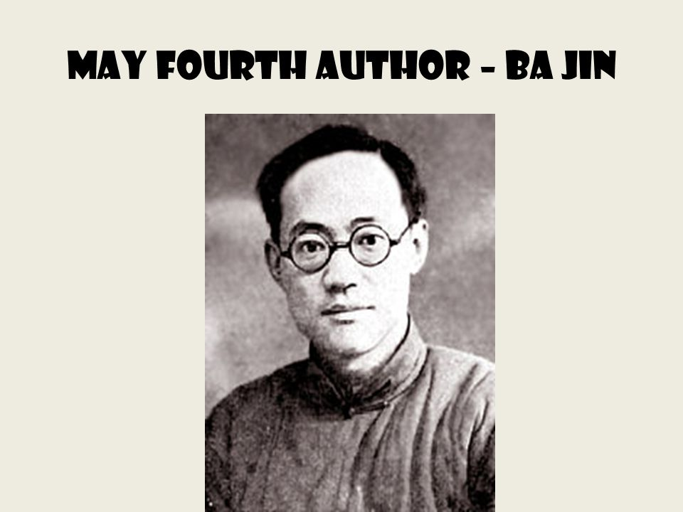 May Fourth Author – Ba Jin