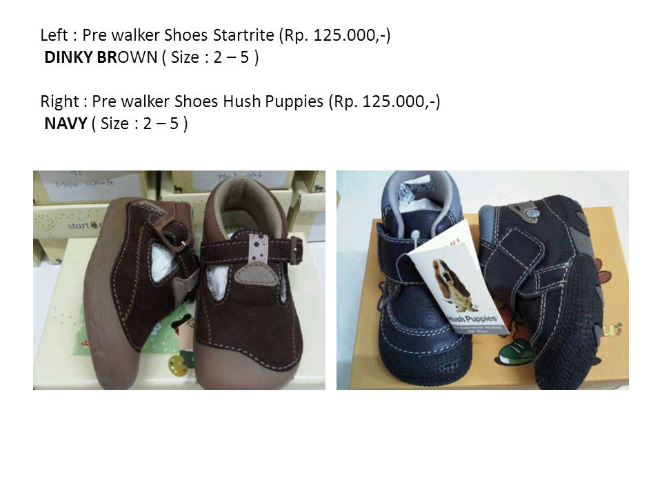 Left : Pre walker Shoes Startrite (Rp.