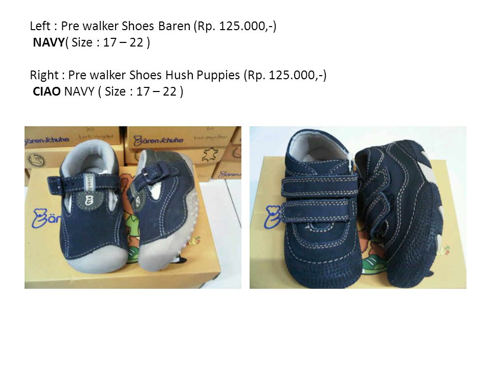 Left : Pre walker Shoes Baren (Rp.