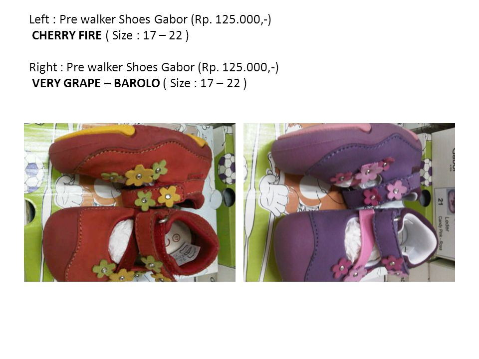 Left : Pre walker Shoes Gabor (Rp.