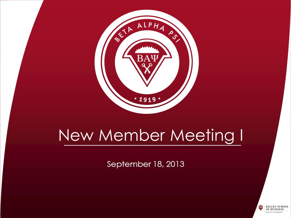 September 18, 2013 New Member Meeting I