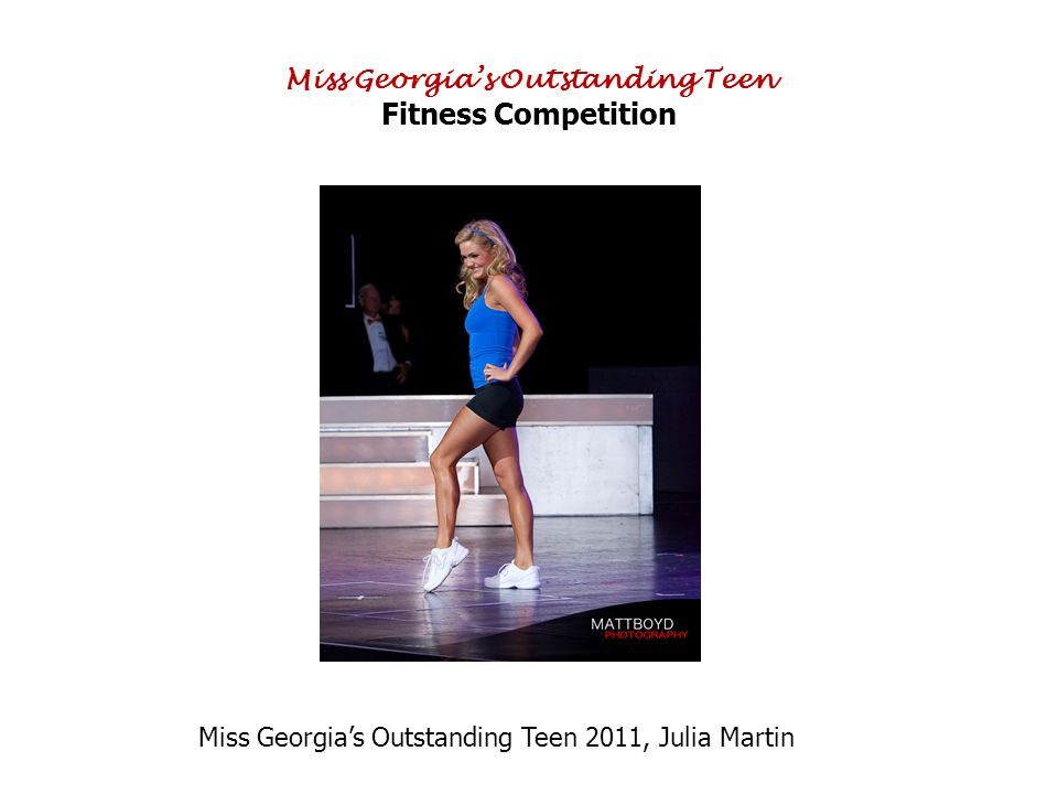 Miss Georgias Outstanding Teen Fitness Competition Miss Georgias Outstanding Teen 2011, Julia Martin