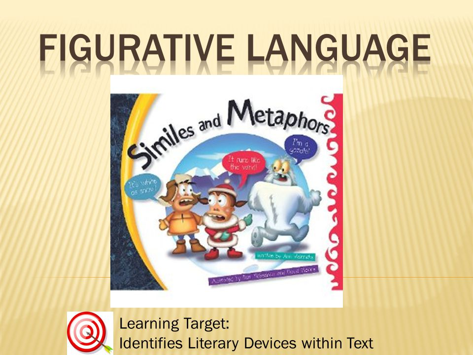 Learning Target: Identifies Literary Devices within Text