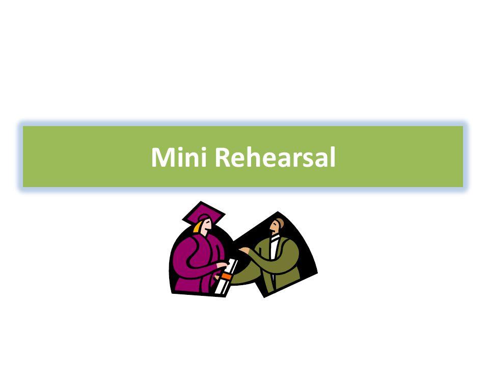 Mini Rehearsal