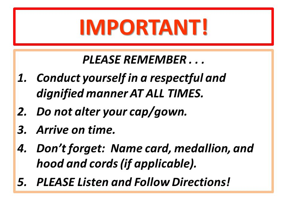 IMPORTANT. PLEASE REMEMBER...