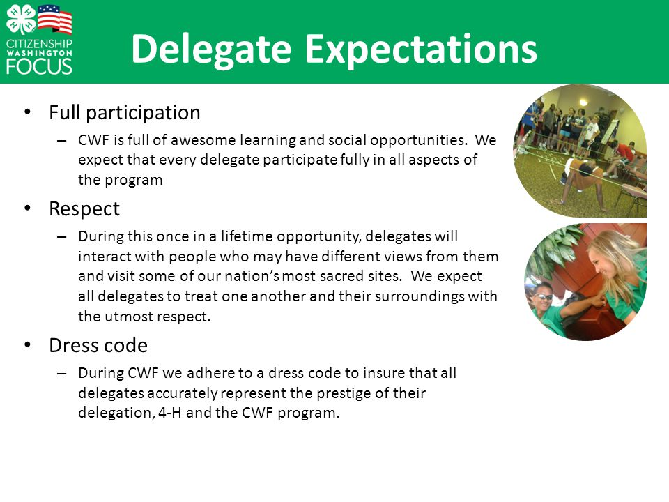 Delegate Expectations Full participation – CWF is full of awesome learning and social opportunities.