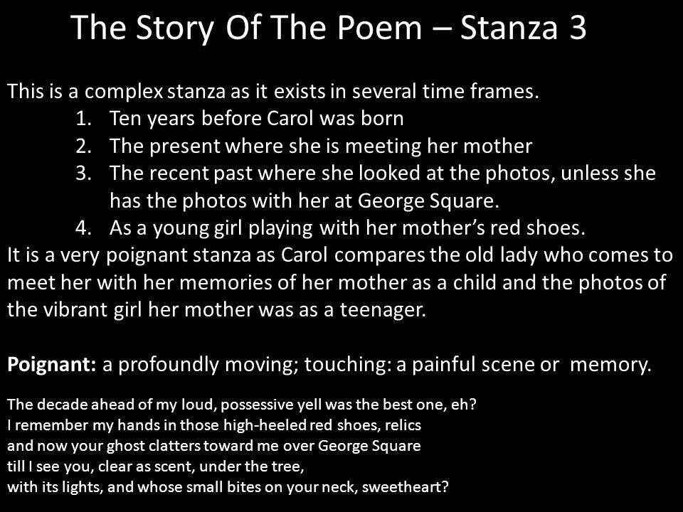 The Story Of The Poem – Stanza 3 This is a complex stanza as it exists in several time frames.