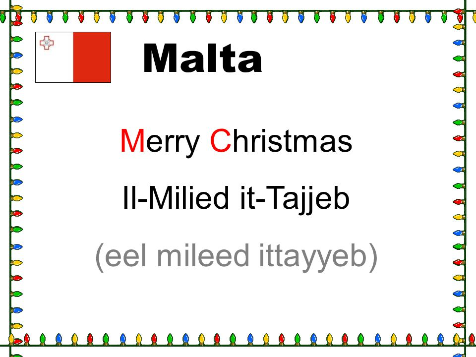 Malta Merry Christmas Il-Milied it-Tajjeb (eel mileed ittayyeb)