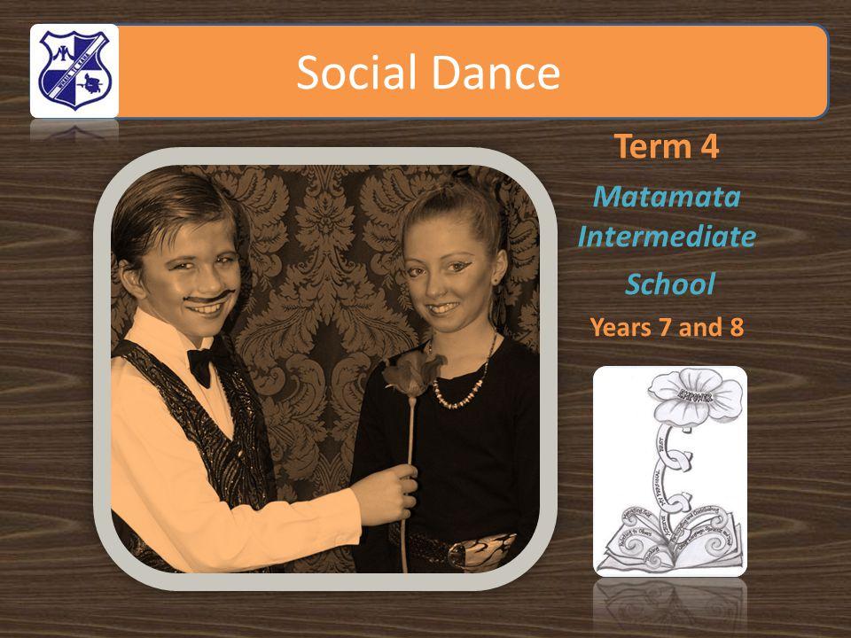 Social Dance Term 4 Matamata Intermediate School Years 7 and 8