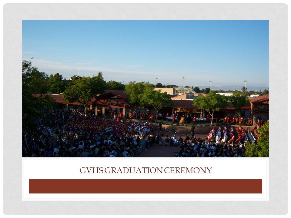 GVHS GRADUATION CEREMONY